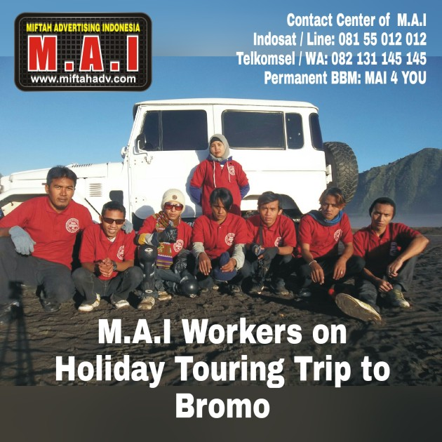 M.A.I on Holiday trip to Bromo