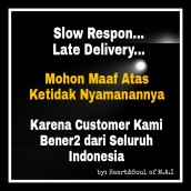 Slow Respon, Late delivery
