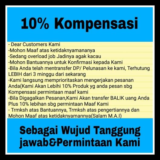 10 % Kompensasi Sebagai wujud Permintaan Maaf kami
