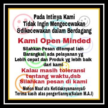 Silahkan Pesan ditempat Lain bila pelayanan kami sangat buruk,Jangan khawatir,Kami open minded kok
