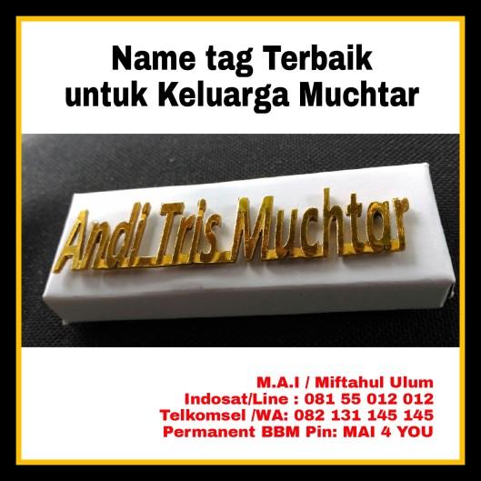 Name tag Terbaik Untuk Keluarga Muchtar